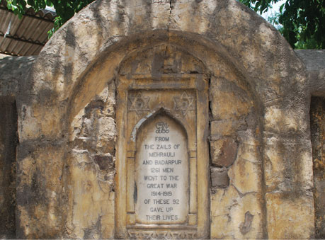 The plaque dedicated to the soldiers from Mehrauli and Badarpur, who lost their lives fighting for the British in World War I